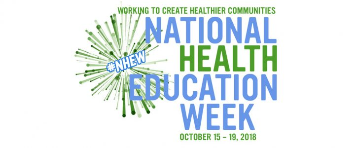 National Health Education Week - October 15-19, 2018