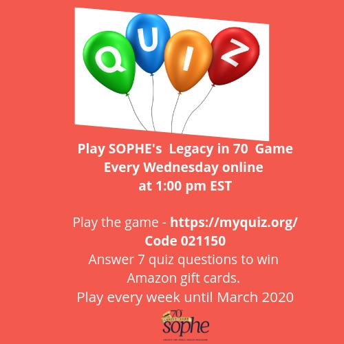 SOPHE's Legacy in 70 quiz game