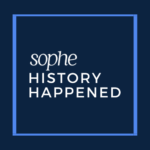 SOPHE History Happened Soundcloud podcast series