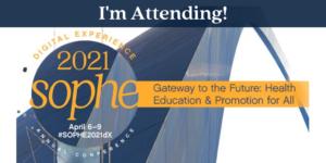 I'm attending SOPHE#2021